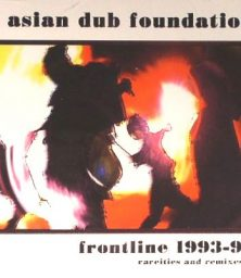 Asian Dub Foundation – Frontline 1993-97 (CD) Nation Records (2001)