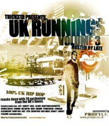 UK Runnings – Volume 3 hosted by LATE (CD) UK Runnings (2004)