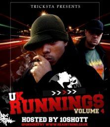 UK Runnings – Volume 4 hosted by 10Shott aka Tenny Ten (CD) UK Runnings (2005)