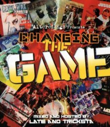 Altered Ego Presents – Changing The Game (CD) Hip-Hop Connection (2006)