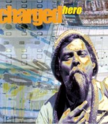 Charged – Hero (CD) Nation Records (2000)