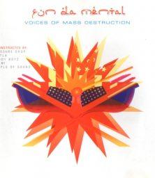 Fun Da Mental – Voices Of Mass Destruction (CD) Nation Records (2002)