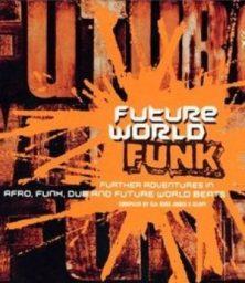 Various Artists – Future World Funk 2 (CD) Ocho Records (2000)