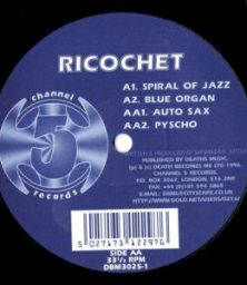 """Ricochet – Spirals Of Jazz EP (12"""") Channel 5 Recordings (1996)"""