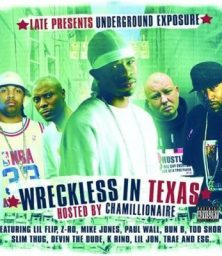 Underground Exposure Present – Wreckless In Texas (CD) Wolftown (2006)