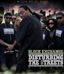 DJ Pimp & Block Exchange – Disturbing The Streets (CD) Block Exchange (2009)