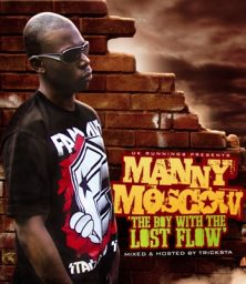 Manny Moscow – The Boy With The Lost Flow (MP3) UK Runnings (2009)