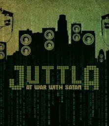 Juttla – At War With Satan (CD/MP3) Eastern Pressure Records (2008)