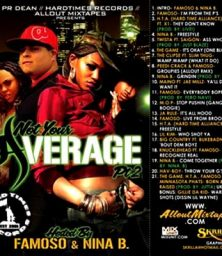 PR Dean, Hardtimes Records & Allout Mixtapes – Not Your Average Mixtape 2 hosted by Famoso & Nina B (CD) (Hardtimes) (2007)