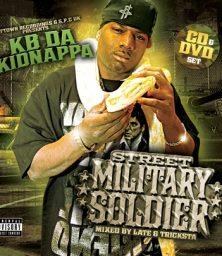 KB Da Kidnappa – Street Military Solider (CD&DVD) (Wolftown) (2008)