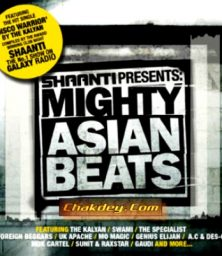 Shannti Present – Mighty Asian Beats (CD) Shaanti Play Records (2006)