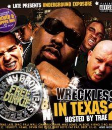 Underground Exposure Presents – Wreckless In Texas 2 (2xCD) Wolftown (2007)