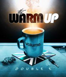 Double E – The Warm Up Volume 2 (MP3) Double Endz Entertainment (2008)