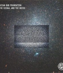 Asian Dub Foundation – The Signal And The Noise (Juttla Remix) (CD) Beat Records Japan (2013)